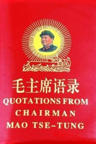 Quotations From Chairman Mao Tse-Tung: Mao's Little Red Book Original Version