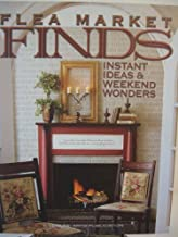 Flea Market Finds: Instant Ideas & Weekend Wonders