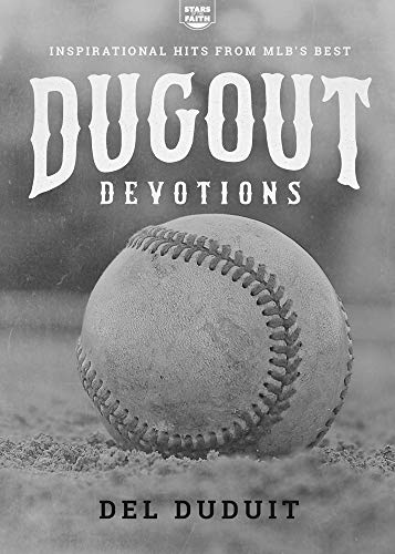 Dugout Devotions: Inspirational Hits from MLB's Best (Stars of the Faith, 1)