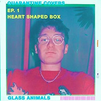 Heart-Shaped Box (Quarantine Covers Ep. 1)