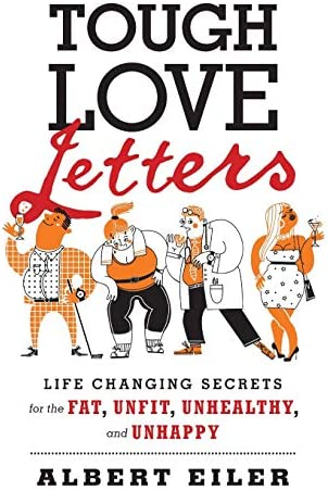 Tough Love Letters Life Changing Secrets for the Fat Unfit Unhealthy and Unhappy product image