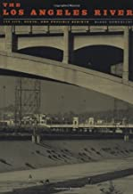 Los Angeles River: Its Life, Death, and Possible Rebirth