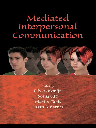 Mediated Interpersonal Communication (Lea's Communication) (English Edition)