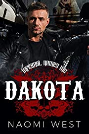 Dakota: A Motorcycle Club Romance (Infernal Names MC) (Bad Boy Bikers Club Book 3)