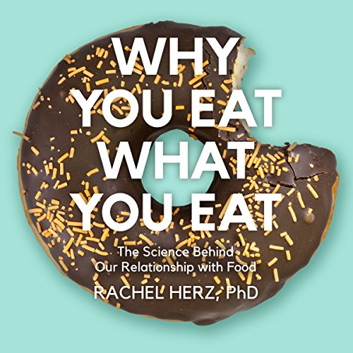Why You Eat What You Eat cover art