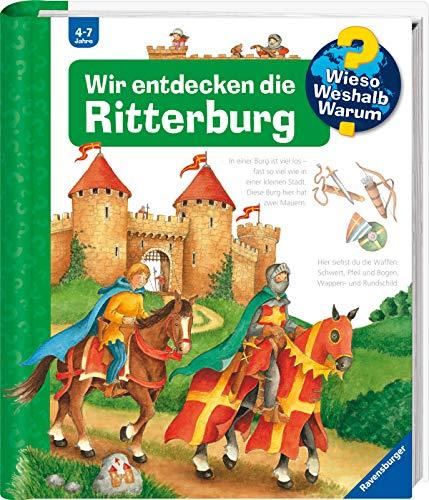 Wir entdecken die Ritterburg (Wieso? Weshalb? Warum?, 11)