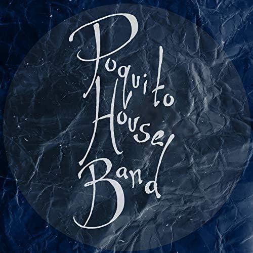 Poquito House Band