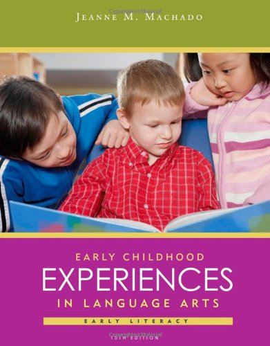 Early Childhood Experiences in Language Arts: Early Literacy