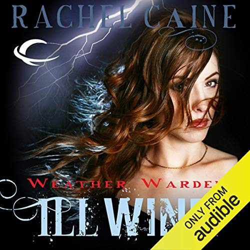 Ill Wind: Weather Warden, Book 1 audiobook cover art