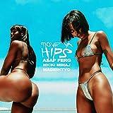 Move Ya Hips [Explicit]