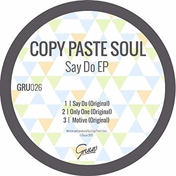 Say Do EP