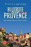 Blutrote Provence: Ein Fall für Commissaire Leclerc