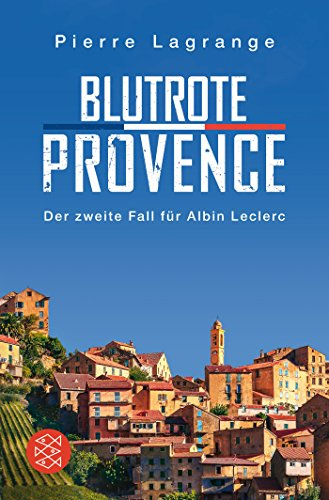 Blutrote Provence: Ein Fall für Commissaire Leclerc