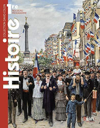 Histoire 1re: Manuel élève 2019 (David Colon)