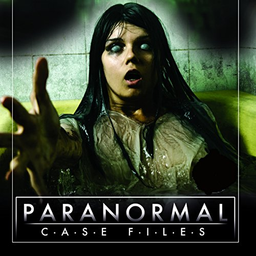 Paranormal Case Files: Ghost Investigations audiobook cover art