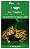 Pacman Frogs for Novices: The Pe...