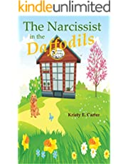 Narcissist in the Daffodils (Greene Fields Mystery Book 1)