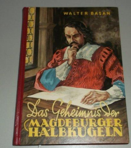 Das Geheimnis der Magdeburger Halbkugeln