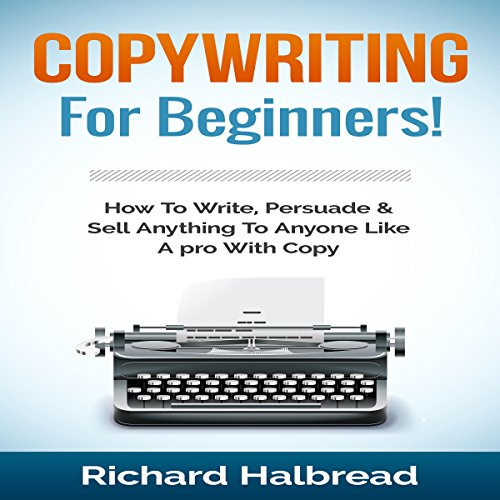 Copywriting: For Beginners! audiobook cover art