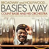 Count Basie & His Orchestra: Broadway & Hollywood Basies Way (Audio CD)