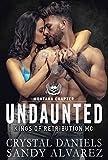 Undaunted (Kings of Retribution MC Book 1)