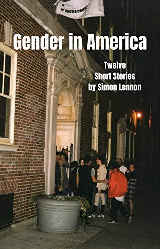 Gender in America: Twelve Short Stories (English Edition)