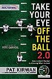 TAKE YOUR EYE OFF THE BALL 20 - Pat Kirwan