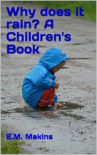 Why does it rain? A Children's Book