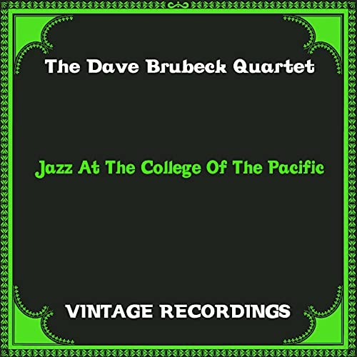 Jazz at the College of the Pacific (Hq Remastered)