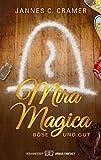 Mira Magica – Böse und Gut: Urban Fantasy