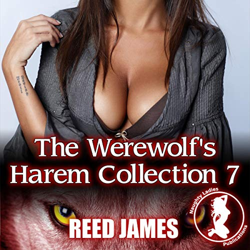 The Werewolf's Harem Collection 7 audiobook cover art