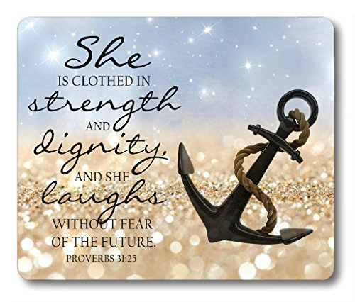 Bible Quotes About Strength Mouse Pad Anchor Bible Verse Proverbs 31:25 She is Clothed in Strength and Dignity and She Laughs Without Fear of The Future Non-Slip Rubber Mouse pad