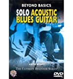 [(Beyond Basics: Solo Acoustic Blues Guitar, DVD)] [Author: Keith Wyatt] published on (May, 2005)