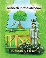 Rubbish in the meadow: Adventures of Berty Bee