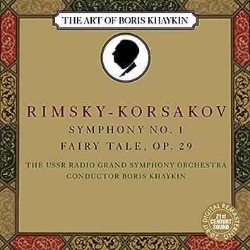 Rimsky-Korsakov: Symphony No. 1 in E Minor, Op.1 & Fairy Tale, Op. 29