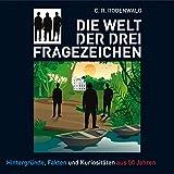 Die Welt der Drei Fragezeichen - C. R. Rodenwald