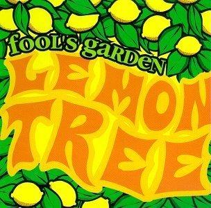 Lemon Tree / Take Care by Fool's Garden (1997-07-08)