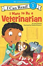 I Want to Be a Veterinarian (I Can Read Level 1)