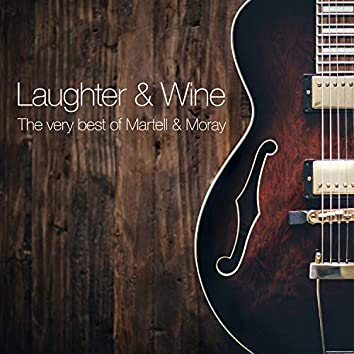 Laughter & Wine: The Very Best Of