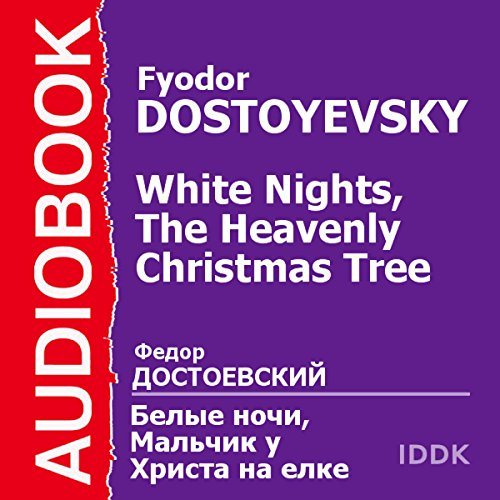Couverture de 'White Nights' and 'The Heavenly Christmas Tree'