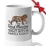 Tasse à café de la série TV – Good Morning Except That Btch – Tiger King True Crime, documentaire TV Joe Exotic Carole Baskin pour femme, homme, meilleur ami