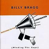 Reaching to the Converted von Billy Bragg