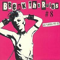 Break The Rules # 8 - Rare Punkrock 1978-'82