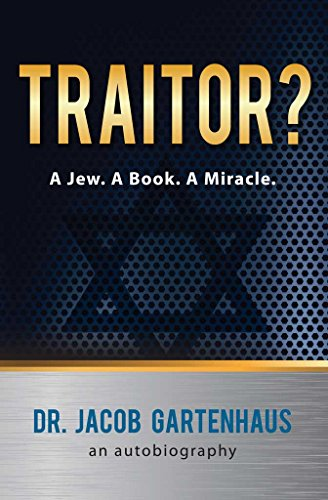Traitor? A Jew. A Book. A Miracle. (English Edition)