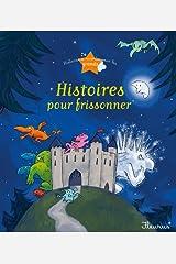 8 histoires pour frissonner (Histoires à raconter pour les grands) (French Edition) Kindle Edition