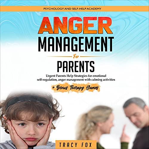 Couverture de Anger Management for Parents