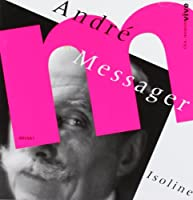 ANDRE MESSAGER