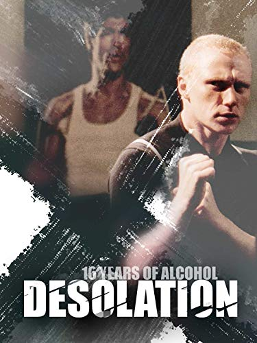 16 Years of Alcohol (Desolation)