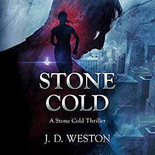 Stone Cold: A Stone Cold Thriller     Stone Cold Thriller Series, Book 1              By:                                                                                                                                 J. D. Weston                               Narrated by:                                                                                                                                 Greg Patmore                      Length: 6 hrs and 43 mins     2 ratings     Overall 3.0