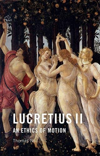Lucretius II: An Ethics of Motion